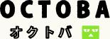 OCTOBA / オクトバ