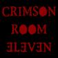 CRIMSON ROOM '11 クリムゾン・ルーム