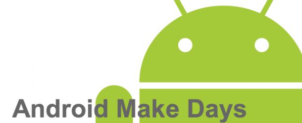 【ニュース】日本Androidの会と明星和楽、福岡でAndroidとモノづくりの祭典「Android Make Days」を11月11~12日に開催