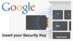 Google、物理的なセキュリティキーを使った2段階認証をサポート開始