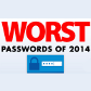 あなたは大丈夫?2014年版「最悪のパスワード」が発表!